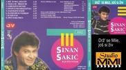 Sinan Sakic i Juzni Vetar - Drz' se Mile, jos si ziv (Audio 1998)