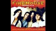 Firehouse - Take me higher