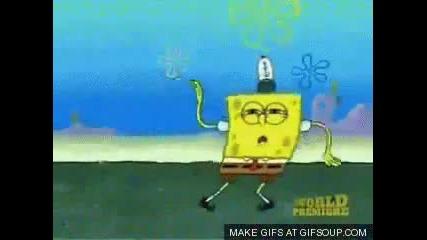 Spongebob dubstep dance!