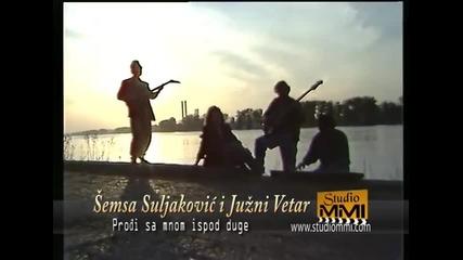 Semsa Suljakovic i Juzni Vetar - Prodji sa mnom ispod duge (Official Video)