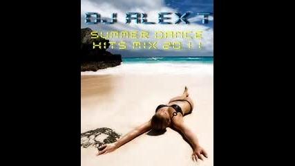 Dj Alex T Summer Dance Hits Mix 2011