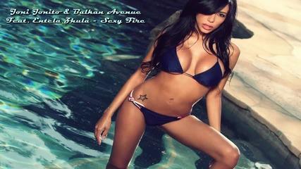 * Румънско* Joni Jonito & Balkan Avenue Feat. Entela Zhula - Sexy Fire / 2012 /