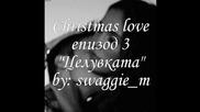 Christmas love - епизод 3