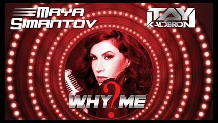 Itay Kalderon and Maya Simantov - Why Me