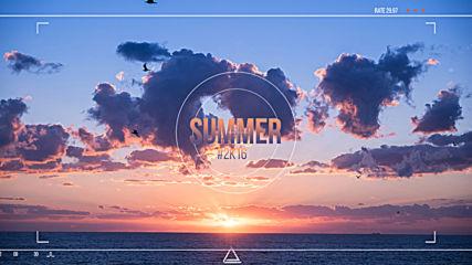 Най-якото лято!