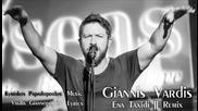 Giannis Vardis - Ena Taxidi Remix