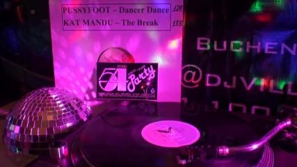 Pussyfoot - Dance Dance 12-vinyl Disco Classics by Dj Villy Berlin