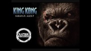 Sarafa ft. Alex P - KING KONG