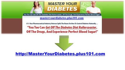 Master Your Diabetes - Perfect Solution That Works