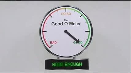 The Good-o-meter. Благодатта на Бог!