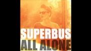 Superbus - All Alone (seven Lions Remix Club)