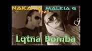 Exclusive track 2o1o Malkia G ft. Nakata - Lqtna Bomba Hq