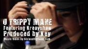 Juicy J ( Feat. Kreayshawn ) - Get Higher / U Trippy Mane