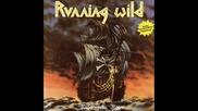 Running Wild - Raise Your First