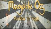 Mago De Oz - Vodka and roll (Оfficial video)