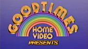 GoodTimes Home Video Presents (1985)