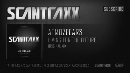 { Hardstyle } Atmozfears - Living For The Future