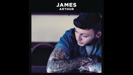 James Arthur - James Arthur 2013 (full Album)