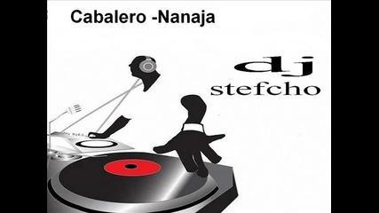 Cabalero - Nanaja