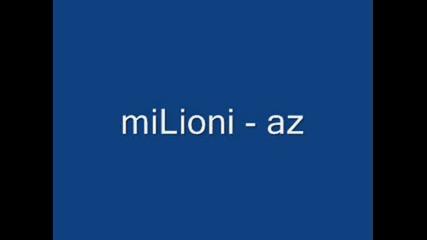 Milioni - Az