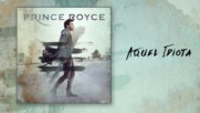 Prince Royce - Aquel Idiota