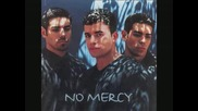 No Mercy - Kiss You All Over  /Превод/