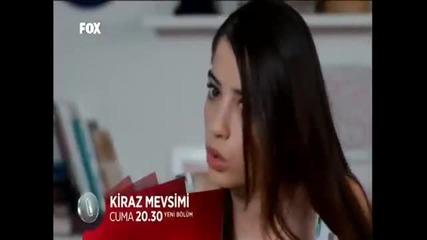 Сезонът на черешите / Kiraz mevsimi Епизод 2 фрагмент 1