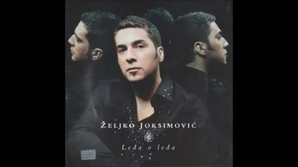 Zeljko Joksimovic Ledja o ledja Instrumental Version Audio 2004 HD