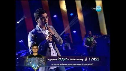 Радко Петков (българска песен) - Големите надежди 1/2-финал - 28.05.2014 г.
