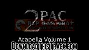 2pac - Letter 2 My Unborn (clean) - The Acapella Archive