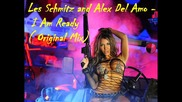 Les Schmitz and Alex Del Almo - I Am Ready ( Original Mix )