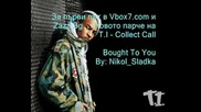 Exclusive! T.i. - Collect Call
