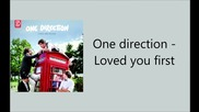 One direction - Loved you first Lyric