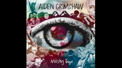 Aiden Grimshaw-by Myself