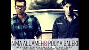 Nima Allameh & Pouya Saleki - Ye Jaye Door