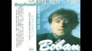 Boban Zdravkovic - Sinoc Sunce Izgubilo Sjaj-1990