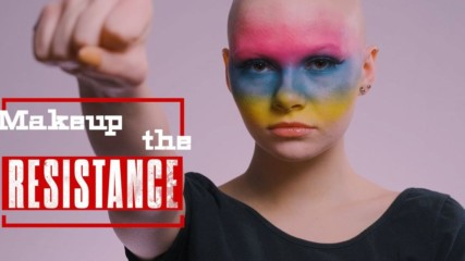 Makeup the Resistance: A visual representation of #Equality