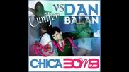 Dan Balan - Chica Bomb Cunifer Edit