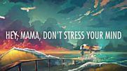 Jonas Blue Mama Lyrics ft William Singe Summer Hit 2018 Hd