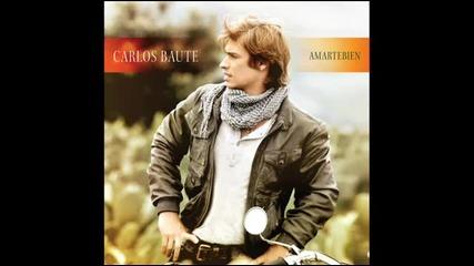 Carlos Baute - Te Ofrezco Todo Lo Que Soy