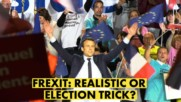 Freebies France stands to lose with Frexit