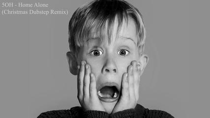 Изкъртващ Коледен Dubstep 5oh! - Home Alone...