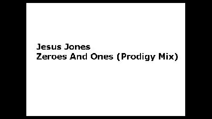 The Prodigy - Zeroes And Ones