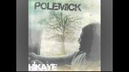 Polemick Feat Giryan Keske 2o1o Rap!!! ~hikaye Albumu~
