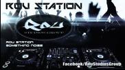 Rou Station - Something Noise