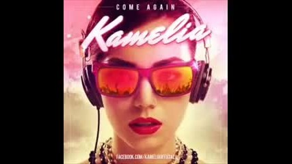 Kamelia - Come Again (dj Asher Remix)