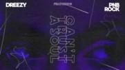 Dreezy - Can't Trust A Soul ft. Pnb Rock
