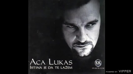Aca Lukas - Neka me po dobrom pamte - (audio) - 2003 BK Sound