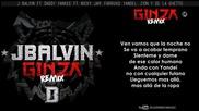 Ginza Remix - J Balvin ft. Nicky Jam Farruko Arcángel Daddy Yankee y mas