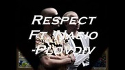 Respect Ft. Nasio - Plovdiv